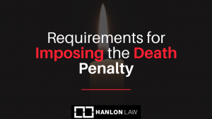 Requirements-for-Imposing-the-Death-Penalty-1-300x169