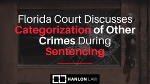 Florida Court Discusses Categorization of Other Crimes During Sentencing